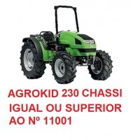 AGROKID 230 CHASSI IGUAL OU SUPERIOR Nº 11001